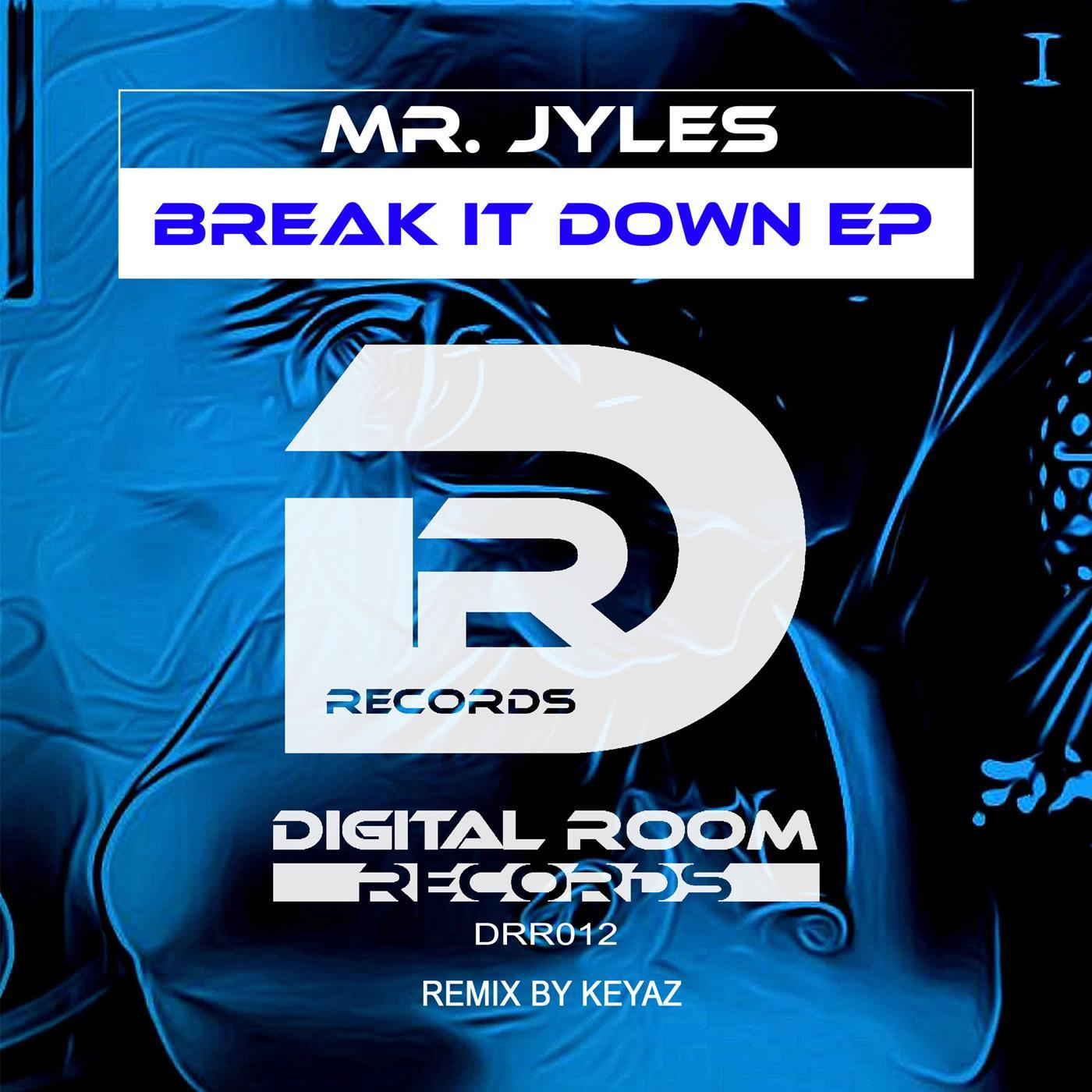 Break it down (KeyaZ Remix)
