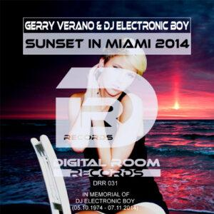 Sunset in Miami 2014 (In Memory of DJ Electronic Boy Chill out Remix)