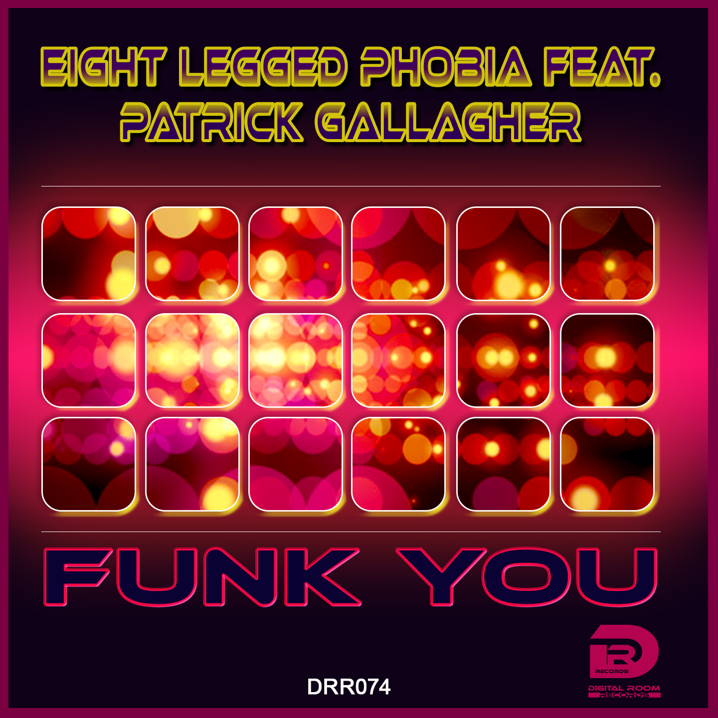 Eight Legged Phobia feat. Patrick Gallagher - Funk you